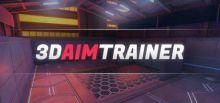 3D Aim Trainer系统需求