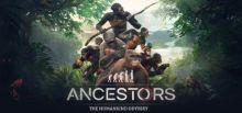 Ancestors: The Humankind Odyssey Requisiti di Sistema