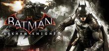 Batman™: Arkham Knight系统需求