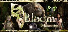 Bloom: Memories系统需求