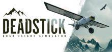 Deadstick - Bush Flight Simulator系统需求