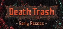 Death Trash系统需求