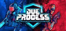 Due Process系统需求
