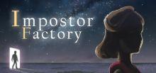 Impostor Factory系统需求
