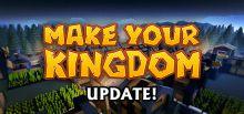 Make Your Kingdom系统需求