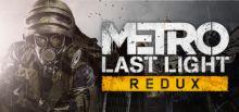 Metro: Last Light Redux系统需求
