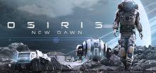 Osiris: New Dawn Sistem Gereksinimleri