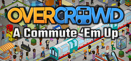Overcrowd: A Commute 'Em Up Requisiti di Sistema