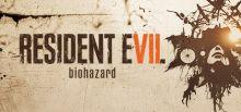 Configuration requise pour jouer à RESIDENT EVIL 7 biohazard / BIOHAZARD 7 resident evil