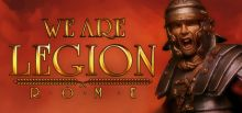 We are Legion: Rome System Requirements