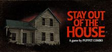 Stay Out of the House系统需求