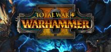 Total War: WARHAMMER II系统需求