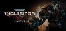 Warhammer 40,000: Inquisitor - Martyr Sistem Gereksinimleri